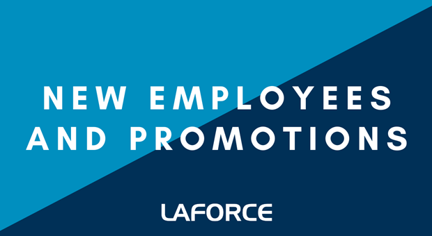 Celebrating New Employees and Position Changes at LaForce